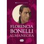 Libro Nuevo Alma Negra Florencia Bonelli