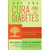 Libro Hay Una Cura Para La Diabetes. Gabriel Cousens
