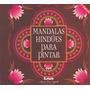 Mandalas Hindùes Para Pintar-2da Ediciòn-m.rosa Legarde-lea