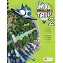 My English Trip 2 - Ed. Macmillan