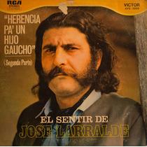 El Sentir De José Larralde - Herencia Segunda Parte - Vinilo
