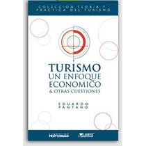 Turismo Un Enfoque Económico Y Otras Cuestiones