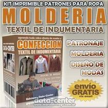 Kit Imprimible Moldes Para Todo Tipo De Ropa Textil Patrones