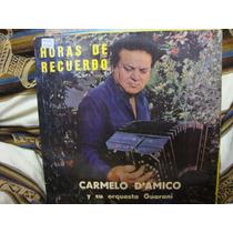 Vinilo Carmelo D Amico Horas De Recuerdo P1
