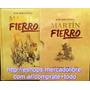 Libro : Martin Fierro De José Hernandez Grupo Clasa