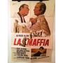 Afiches De Cine - La Maffia - Alfredo Alcon