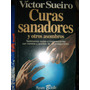 Victor Sueiro / Curas Sanadores