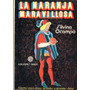La Naranja Maravillosa / Ed Orión
