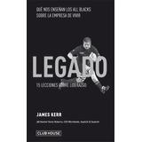 Legado - James Kerr. Directo De Editorial.