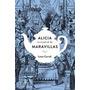 Alicia En El País De La Maravillas- Lewis Carroll- Lumen.