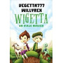 Wigetta- Vegeta 777 Y Willyrex - Envío Gratis En Zona!