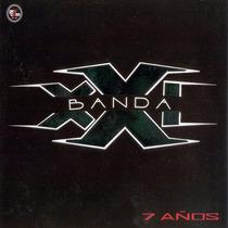 Banda Xxi - 7 Años