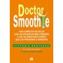 Doctor Smoothie * Boutenko - Grupal