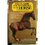 Magner The Classic Encyclopedia Of The Horses Caballos