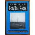 Botellas Rotas / Carlos Paz (con Dedicatoria)