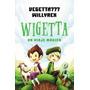 Wigetta: Un Viaje Magico - Vegetta777 / Willyrex - Temas Hoy