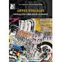 Artes Visuales - Lan / Dilon - Ed. Maipue