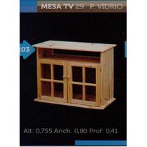 Mesa Tv 29 P.vidrio Pino