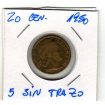 Variante Moneda 20 Centavos 1950, 5 Sin Trazo