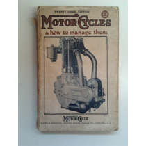Antiguo Libro-manual: Motor Cycles Motocicletas - Circa 1923