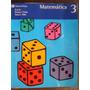 Matematica 3 - Egb-primer Ciclo-tercer Año- Ed. Vicens Vives