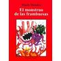 El Monstruo De Las Frambuesas - Mario Mendez - Amauta