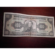 Billete De Ecuador 100 Sucres 06.644.139