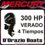 Motor Fuera De Borda Mercury Verado 300 Hp 4 Tiempos Turbo