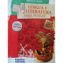 Libreriaweb Lengua Y Literatura Para Pensar Kapelusz