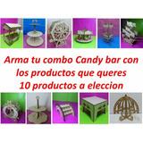 Candy Bar X 10 Productos Arma Tu Combo A Eleccion !!