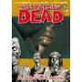 Kirkman, The Walking Dead Tpb 1, 3, 4, 5, 6, 7, 8 - Ovnipres