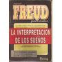 La Interpretacion De Los Sueños-sigmund Freud