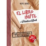 El Libro Inutil - Alfie Deyes - Montena