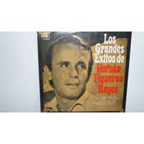 Lp Vinilo Hernan Figueroa Reyes - Los Grandes Exitos De