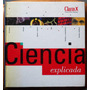 Ciencia Explicada (diario Clarín)
