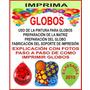 Materiales Sublimacion Nuevos Oficios Imprimi Globos
