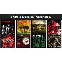 Lote 3 Cds A Eleccion - Attaque 77 - Originales / Sellados.-
