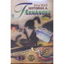 Historias De Fernandez - Ema Wolf - Ed. Sudamericana