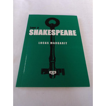 Leer A Shakespeare - Lucas Margarit