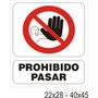 Cartel Alto Impacto Señalización - Prohibido Pasar- 40x45