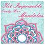 Kit Imprimible Mandalas Mis 15 Quince 50 Años Aniversario
