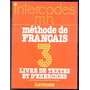 Intercodes M. H. Methode De Francais 3 - Frances