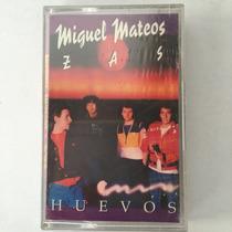 Miguel Mateos Zas - Huevos - Cassette Nuevo