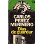 Días De Guardar - Carlos Perez Merinero