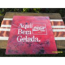 Réplica Antiguo Cartel De Coca Cola Sobre Chapa