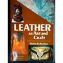 Talabarteria: Thelma R. Newman - Leather As Art And Craft
