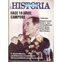 Todo Es Historia 190-hace 10 Años Campora/ Aconcagua