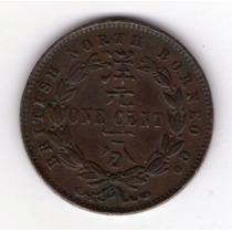 Borneo Britanico 1 Cent Año 1889 Excelente !!!