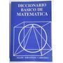 Libro Diccionario Basico De Matematica. Sebastiani Carranza