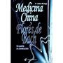 Medicina China Y Flores De Bach - Pablo Noriega - Nuevo